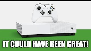 The Xbox One S All Digital Edition Is A Missed Opportunity Failure...