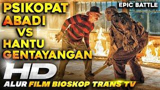 GAK SAYA SENSOR❗❗❗ FREDY VS JASON = HOROR TAPI SERU BANGET!!! • Alur Cerita Film Freddy vs Jason
