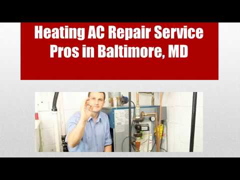 Heating AC Repair Baltimore