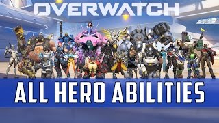 Overwatch: Hero Abilities Compilation  | 21 Heroes [Launch] HD