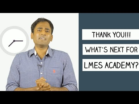 THANK YOU!!! Whats next for LMES Academy??