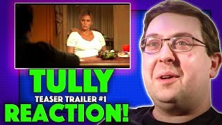 REACTION! Tully Teaser Trailer #1 - Charlize Theron Movie 2018