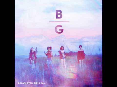 O4 Brown Eyed Girls (브라운 아이드 걸스 )- Brave New World (신세계)[ FULL AUDIO ]