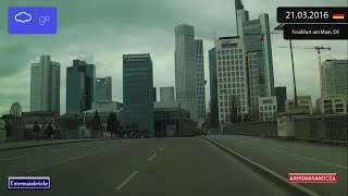 Driving through Frankfurt am Main (Germany) from Altstadt to Bockenheim 21.03.2016 Timelapse x4