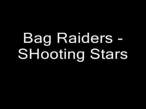 878ca5622bd2 Bag Raiders Shooting Stars Lyrics   Stanford Center for Opportunity ...