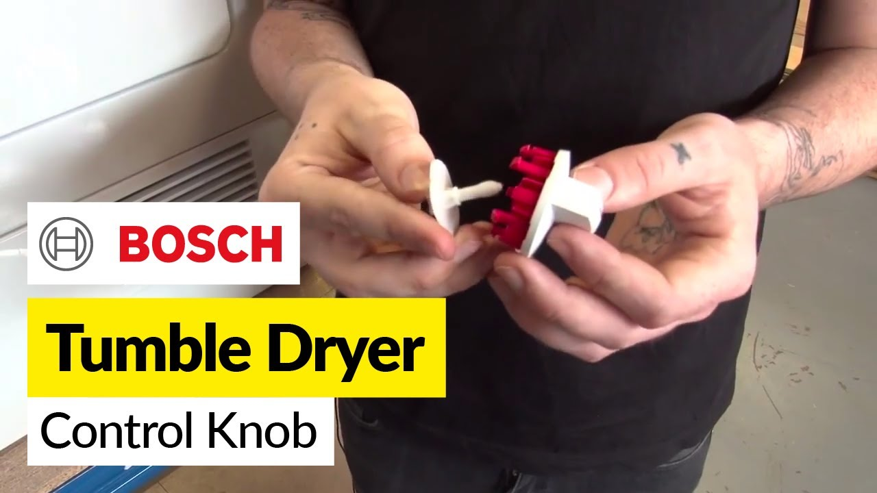 How To Replace A Tumble Dryer Control Knob On A Bosch