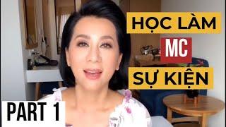 Học làm MC sự kiện - Phần 1 (trao dồi kiến thức)