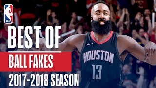 Best Of Ball Fakes | 2018 NBA Season