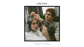"Girlpool - ""Where You Sink"""
