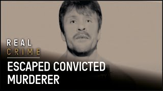 Hunting Man Who Predicted His Own Prison Break   The FBI Files S3 EP15   Real Crime