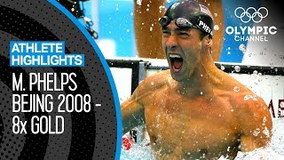 Michael Phelps 🇺🇸 - All EIGHT Gold Medal Races at Beijing 2008!   Athlete Highlights