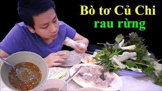 Ngon đúng bài món Bò tơ Củ Chi rau rừng cuộn bánh tráng Tây Ninh chấm mắm nêm