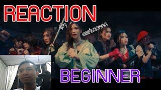 [REACTION] 【MV Full】Beginner / BNK48 มีเซอร์ไพรส์ !!