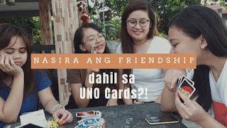 Nasira ang friendship dahil sa UNO CARD GAME?!