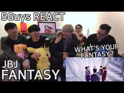 [SPICY THOTS] JBJ - Fantasy (5Guys MV REACT)