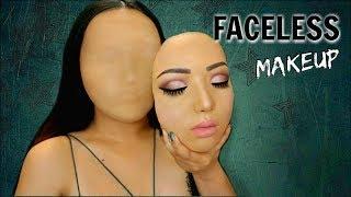 Faceless Girl Makeup Tutorial !!!