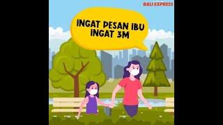 Ingat Pesan Ibu, Ingat 3M