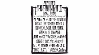 AI Presents『伝説(Legend)NIGHTⅡ』 Digest Movie