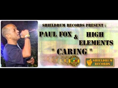 CARING   PAUL FOX & HIGH ELEMENTS