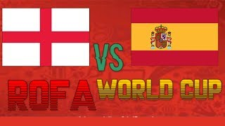 [ROFA] World Cup Group Stages | England vs Spain