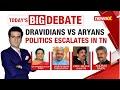 Dravidians Vs Aryans Politics Escalates In TN   Stalin, BJP Lock Horns   NewsX