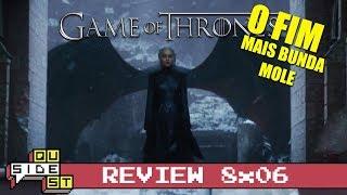 Game of Thrones 8x06 (season e series finale): O Final - Análise, teorias e episódio explicado