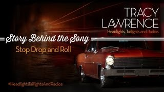 Tracy Lawrence  Stop Drop And Roll Story Behind The Song