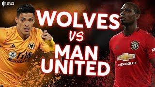 WOLVERHAMPTON WANDERERS vs MAN UTD Premier League Preview