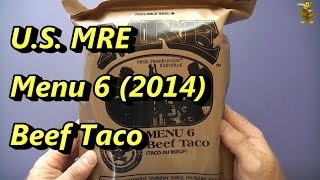 MRE Review - Menu 6 - Beef Taco (2014)
