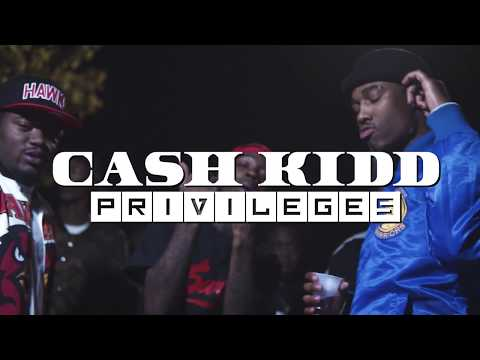 Cash Kidd - Privileges (official music video)