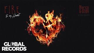 Marco & Seba - Fire To My Heart ❤️ | Official Single
