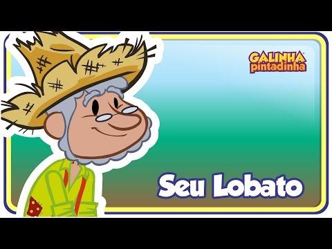 Baixar SEU LOBATO - Galinha Pintadinha 4 - OFICIAL