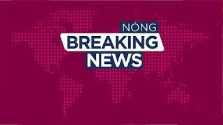 [Bản tin nhanh] Khởi tố, tạm giam ông Nguyễn Bắc Son, ông Trương Minh Tuấn