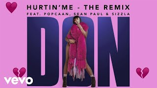 Hurtin' Me (The Remix)
