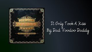 It Only Took A Kiss - Big Dad Voodoo Daddy (letra ingles-español)