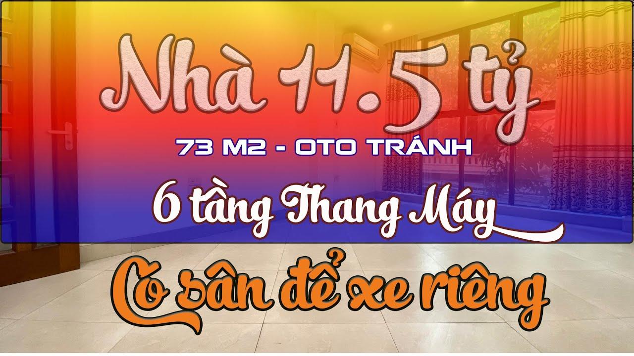 Bán nhà phường Vĩnh Phúc, Ba Đình, oto tránh, 6T thang máy. 73m2 sổ, 11.5 tỷ, KTS thiết kế video