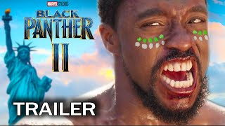Black Panther 2 - (Chadwick Bosman) 2021 Marvel Concept Movie Trailer