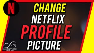 How to Change Your Netflix Profile Picture