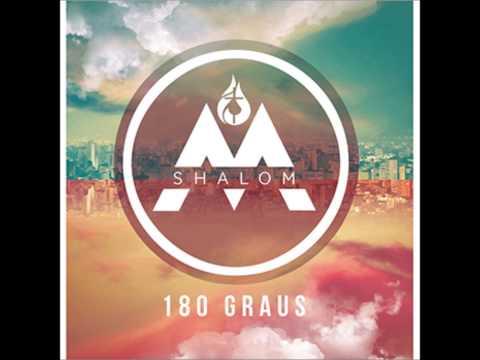 08 - 180 Graus Missionário Shalom