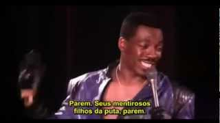 Eddie Murphy: Amor Fiel - Legendado(RAW) [www.StandupComedia.com]
