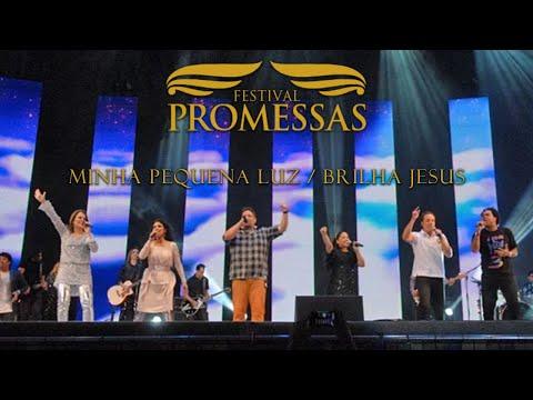 Baixar Minha Pequena Luz e Brilha Jesus - Encerramento do Festival Promessas 2012