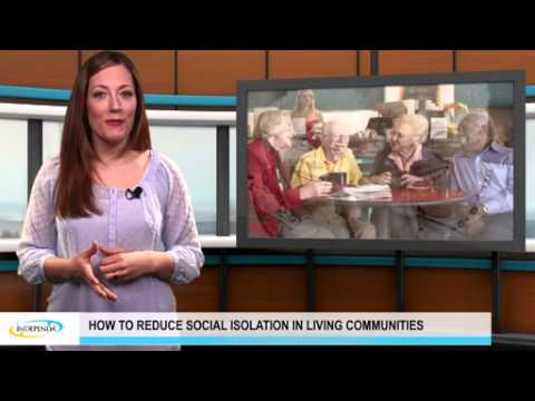 How to reduce social isolation in living communities