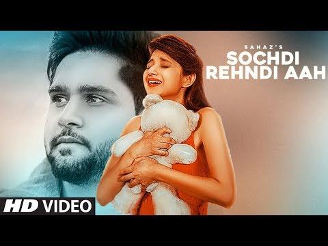 Sochdi Rehndi Aah Lyrics - Sahaz feat. Kanika Mann