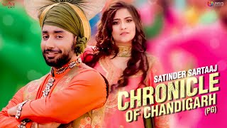 Chronicle Of Chandigarh (PG) – Satinder Sartaaj – Ikko Mikke Video HD