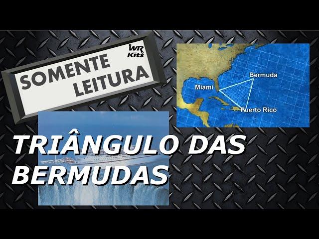 TRIÂNGULO DAS BERMUDAS | Somente Leitura
