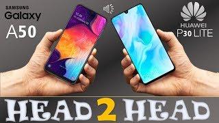 Samsung galaxy A50 VS Huawei  P30 lite
