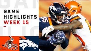 Browns vs. Broncos Week 15 Highlights | NFL 2018