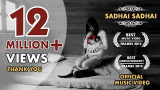 Sadhai Sadhai Mantra | Official Music Video