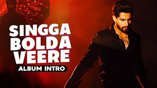 Singga Bolda Veere (Intro) – Singga Ft Urvashi Rautela Video HD