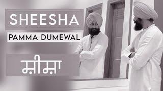 Video Sheesha - Pamma Dumewal